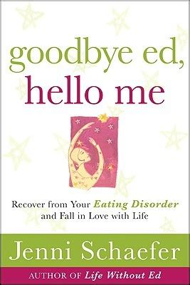 show me ed book pictures goodbye ed hello me recover from your disorder