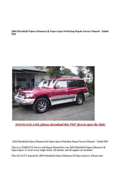 2004 mitsubishi pajero montero pajero sport workshop repair service manual 310mb pdf by anna