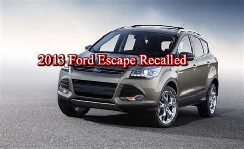 2013 Ford Escape Recall by Ford Escape Recall List Html Autos Weblog