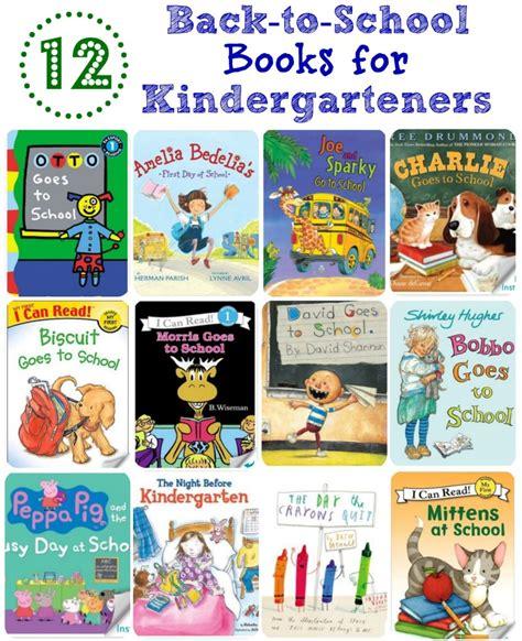 back to school picture books 12 back to school books for kindergarteners kindergarten