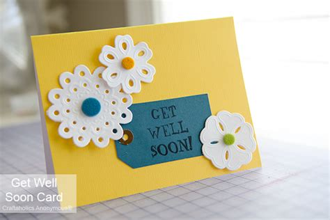 get well soon cards for to make craftaholics anonymous 174 get well soon card lifestyle