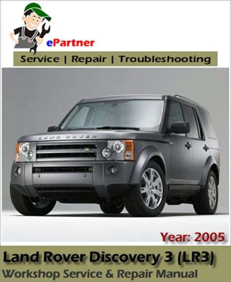 free service manuals online 2005 land rover lr3 spare parts catalogs land rover discovery 3 lr3 service repair manual 2005 automotive service repair manual