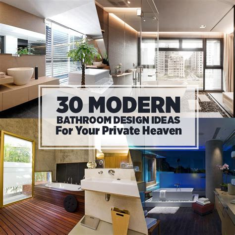 best modern bathroom design 30 modern bathroom design ideas for your heaven