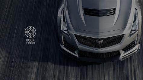 Cadillac Book by Cadillac Introduces Book Premium Car Service