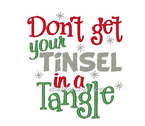 can you still buy tinsel don t get your tinsel in a tangle embroidery design 2