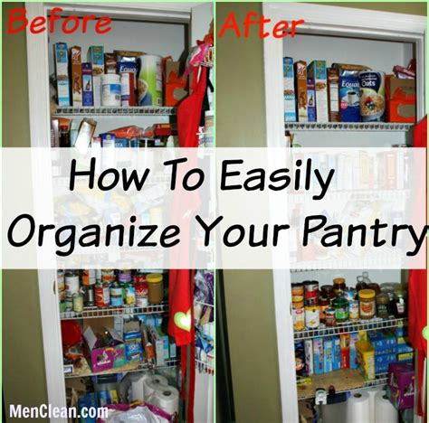 how to organize a pantry how to easily organize your pantry menclean