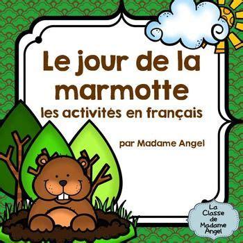 groundhog day en francais jour de la marmotte groundhog day activities in