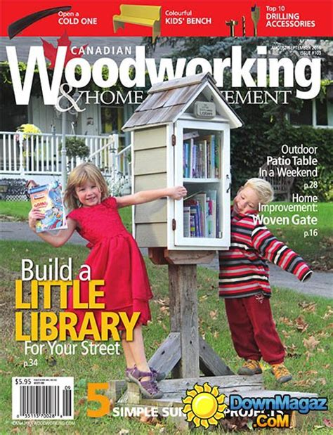 canadian woodworking magazines canadian woodworking home improvement august september