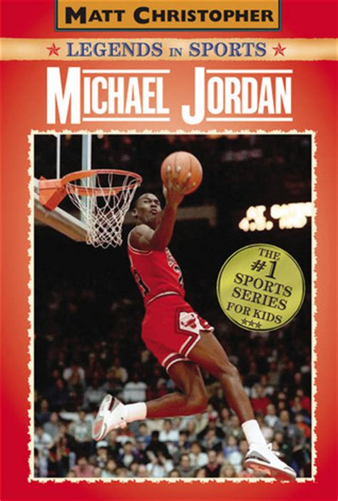 picture books about sports michael legends in sports by matt christopher