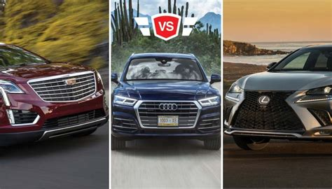 Cadillac Vs Lexus by Audi Q5 Vs Cadillac Xt5 Vs Lexus Nx Luxury Crossover