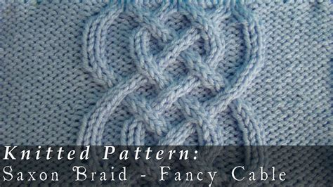 how to knit braid saxon braid fancy cable knitted