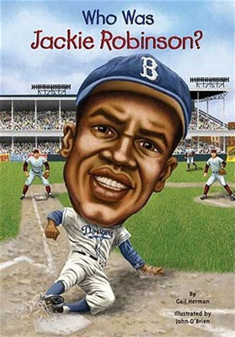 jackie robinson picture book who was jackie robinson by gail herman reviews