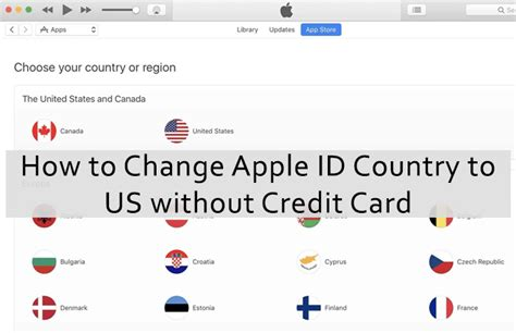 how to make a apple id without credit card change apple id country to us without credit card