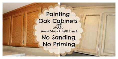 chalk paint no sanding painting oak cabinets with chalk paint no sanding no