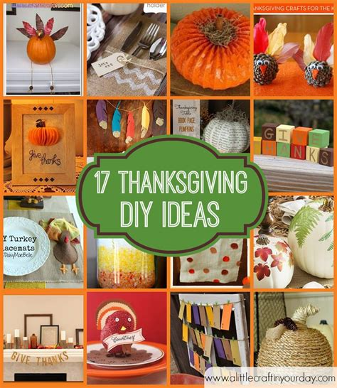 ideas for thanksgiving 17 thanksgiving diy ideas a craft in your day
