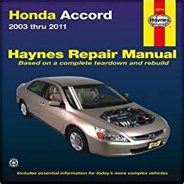 honda accord shop manual service repair book haynes workshop chilton ebay honda accord 2003 2011 repair manual haynes repair manual haynes 9781563929892 amazon com
