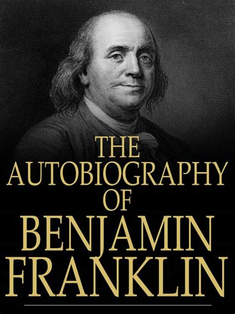a picture book of benjamin franklin travelling diary of rajan the autobiography of benjamin