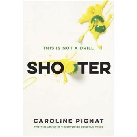 book with pictures shooter by caroline pignat reviews discussion