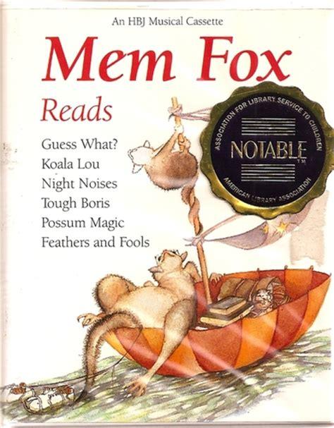 mem fox picture books mem fox reads mem fox 9780152531737 books