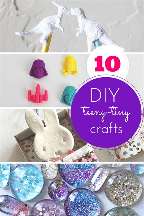 cool craft for 10 teeny tiny totally cool crafts