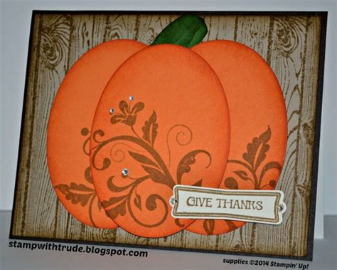 thanksgiving cards to make at home st with trude pretty pumpkin card