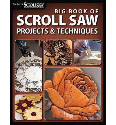 scroll saw woodworking crafts big book of scroll saw woodworking