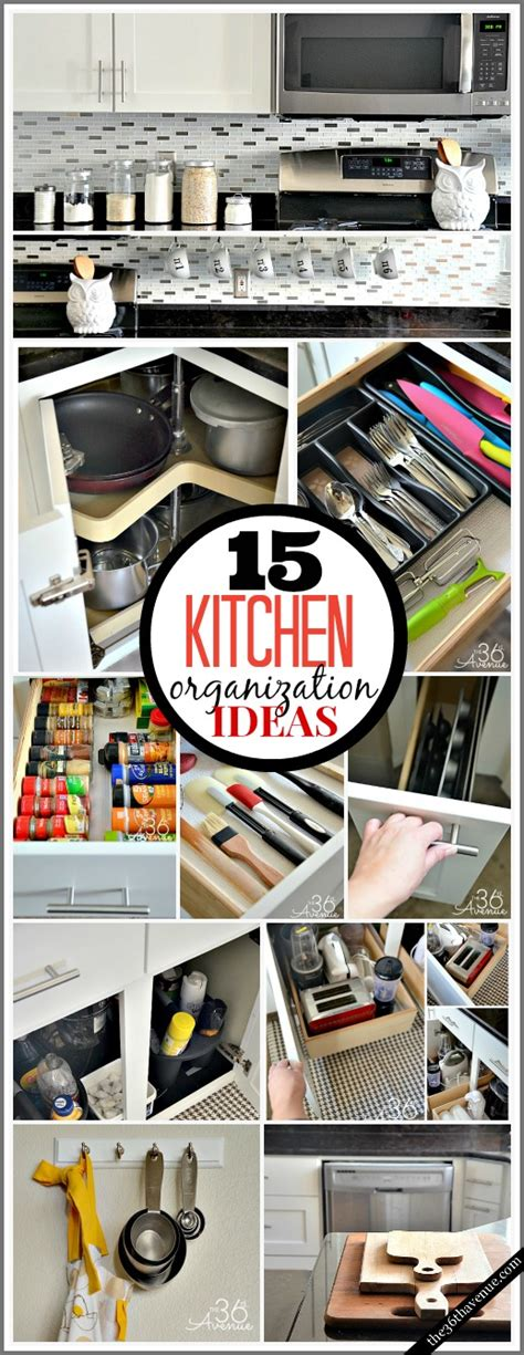 kitchen organize ideas 15 kitchen organization ideas the 36th avenue