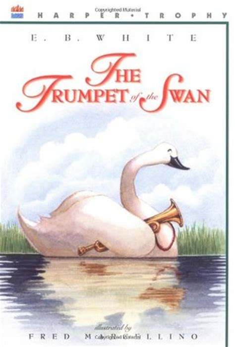 read swan the trumpet of the swan by e b white reviews