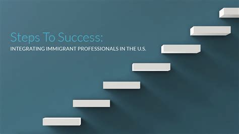 steps in steps to success integrating immigrant professionals in