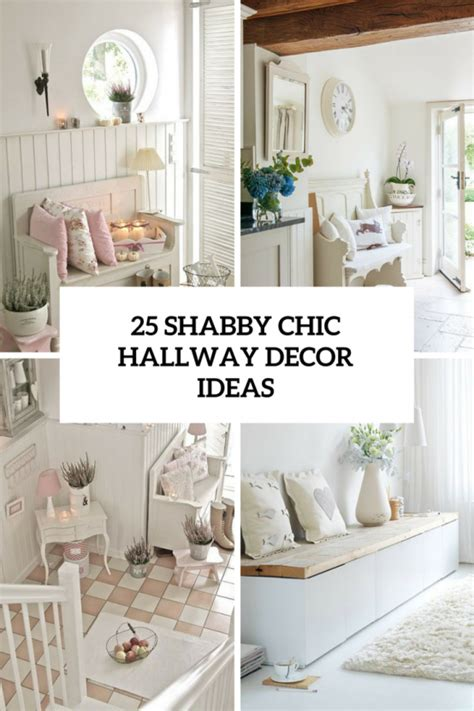 shabby chic decoration 25 and sweet shabby chic hallway d 233 cor ideas digsdigs