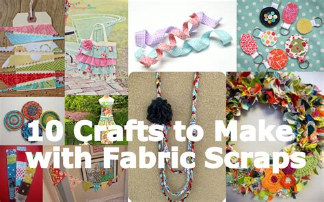 small craft projects with fabric fabulous friday 10 crafts to make with fabric scraps