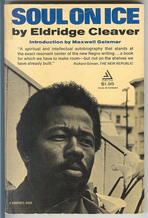 by eldridge quot soul on quot eldridge cleaver a delta book 1968