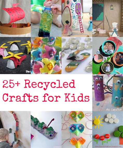25 Recycled Crafts For