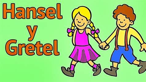 cuentos para ni os de tres a os cortos cuentos infantiles hansel y gretel cuentos infantiles cl