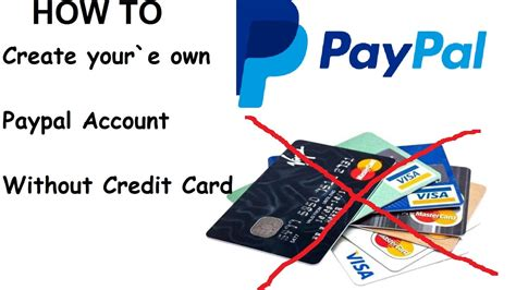 make paypal without credit card how to create paypal account without credit card 2017