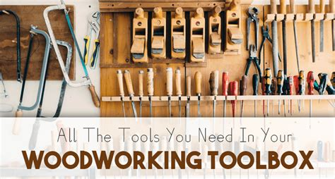 tools for woodworking beginners start woodworking quickly with this basic toolbox