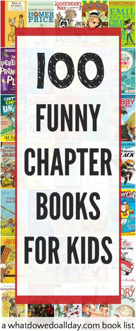humorous picture books 100 of the funniest chapter books for