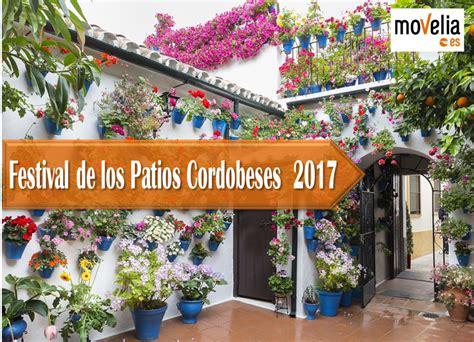 los patios cordoba festival de los patios cordobeses 2017
