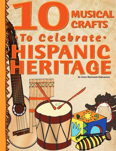 hispanic crafts for maestra 10 musical crafts to celebrate hispanic