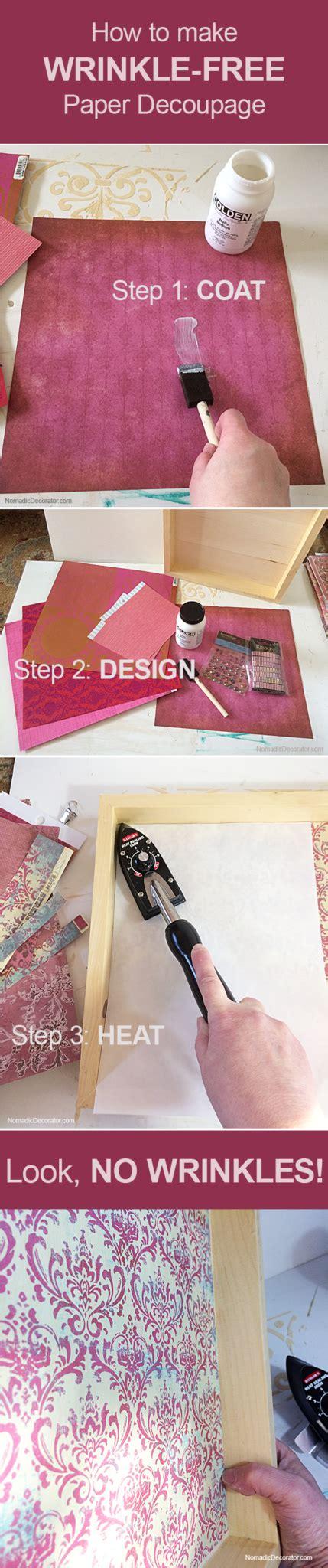 decoupage wrinkles diy tutorial how to make wrinkle free paper decoupage