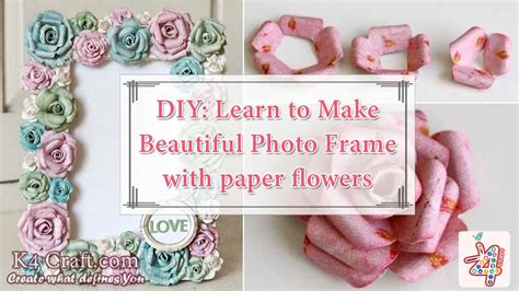 learn paper crafts diy learn to make beautiful photo frame with paper