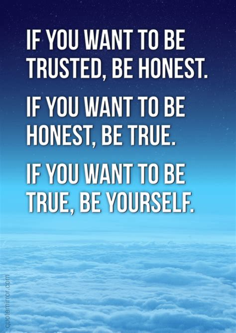 want to be if you want to be trusted be honest if you