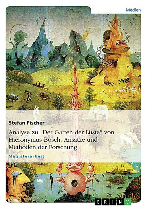 Bosch Der Garten by Analyse Zu Der Garten Der L 252 Ste Hieronymus Bosch