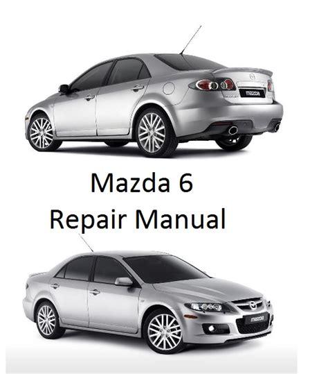 mazda 6 2002 2008 factory service repair manual download pdf down mazda 6 2002 2008 repair manual