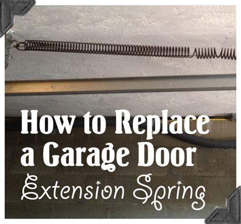 garage door extension springs replacement how to replace garage door extension springs guest post