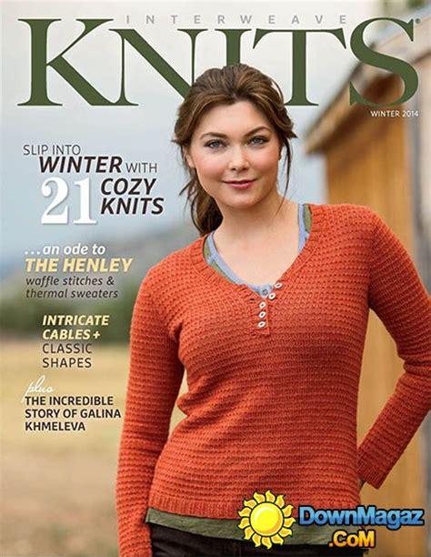 interweave knits magazine interweave knits winter 2014 187 pdf magazines