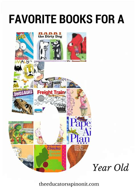 best picture books for 5 year olds best books for 5 year olds the educators spin on it