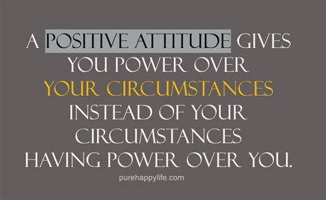 Positive Attitude Quotes ~ Top Ten Quotes