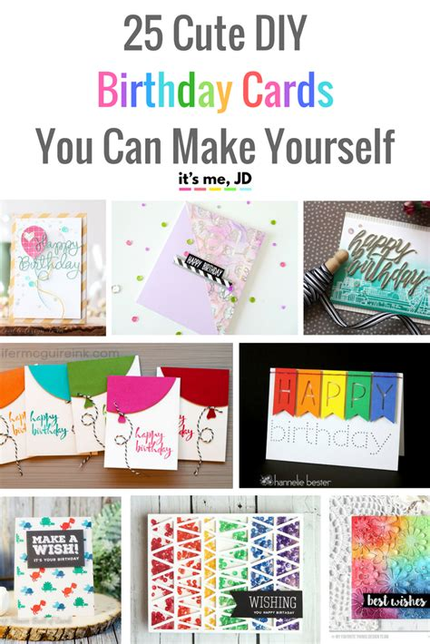 how do you make a birthday card 25 diy birthday cards you can make yourself