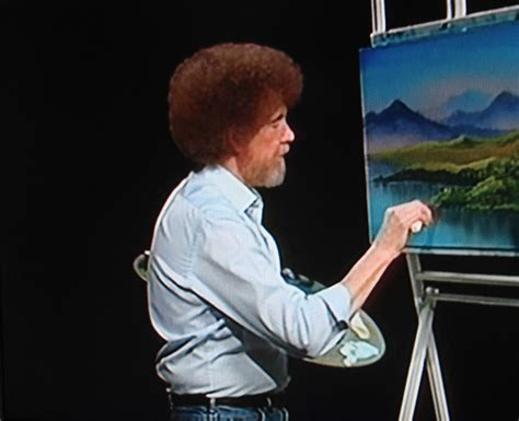 bob ross painter quotes dreams happy things bob ross happy clouds and happy
